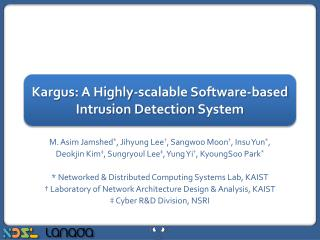 Kargus : A Highly-scalable Software-based  Intrusion Detection  System