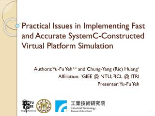 Practical Issues in Implementing Fast and Accurate  SystemC -Constructed Virtual Platform Simulation
