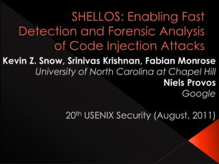 SHELLOS: Enabling Fast Detection and Forensic Analysis of Code Injection Attacks