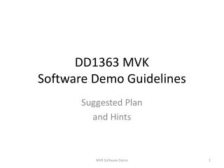 DD1363 MVK Software Demo Guidelines
