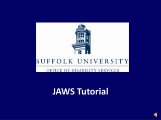 JAWS Tutorial