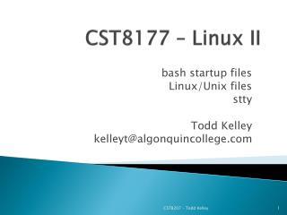 CST8177 – Linux II