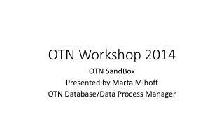 OTN Workshop 2014