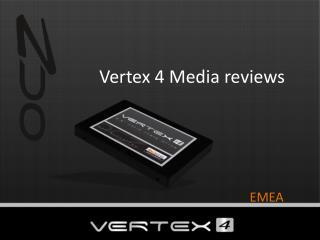 Vertex 4 Media reviews