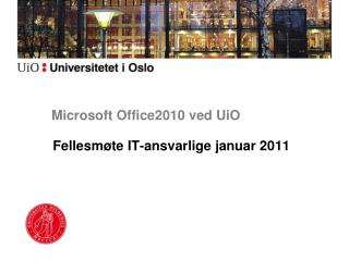 Microsoft Office2010 ved UiO