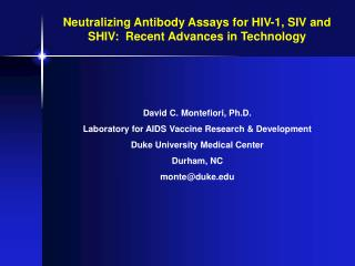 neutralizing antibody assays for hiv-1, siv and shiv:  recent advances in technology