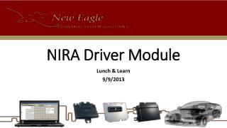 NIRA Driver Module