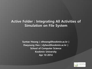 Active Folder : Integrating All Activities of Simulation on File System