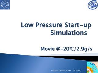 Low Pressure Start-up  Simulations Movie  @- 20℃/2.9g/s