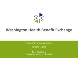 Insurance exchange forum October 26, 2012
