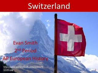 Evan Smith 2 nd  Period AP European History