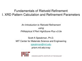Fundamentals of  Rietveld  Refinement I. XRD Pattern  Calculation and Refinement Parameters