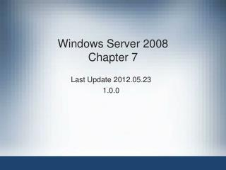 Windows Server 2008 Chapter 7