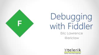 Debugging with Fiddler