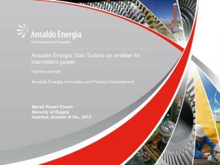 Ansaldo Energia: Gas Turbine an  enabler  for  intermittent power