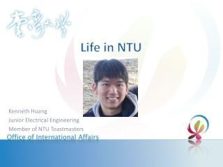 Life in NTU