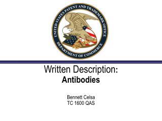 written description:  antibodies   bennett celsa tc 1600 qas