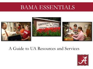 A Guide to UA Resources and Services