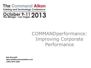 COMMANDperformance : Improving Corporate Performance