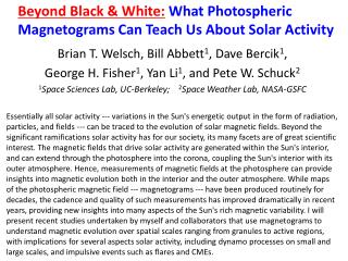 Beyond Black & White: What Photospheric Magnetograms Can Teach Us About Solar Activity