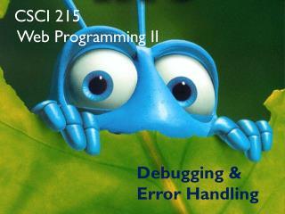 CSCI 215  Web  Programming II