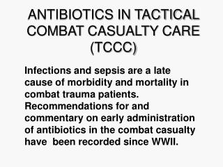 antibiotics in tactical combat casualty care tccc