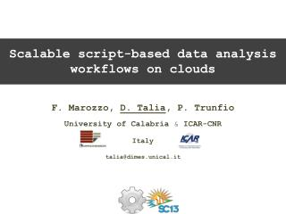 Scalable script-based data analysis workflows on clouds
