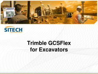 Trimble GCSFlex for Excavators