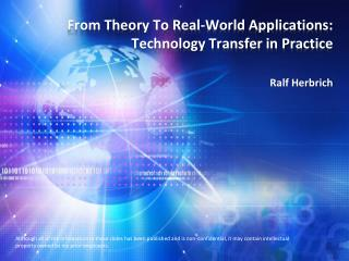 From Theory To Real-World Applications: Technology Transfer in Practice