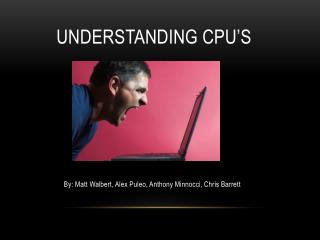 Understanding CPU's