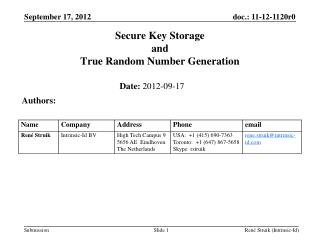 Secure Key Storage and True Random Number Generation