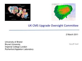 UK CMS Upgrade Oversight Committee