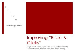 "Improving ""Bricks & Clicks"""