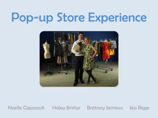 Pop-up Store Experience