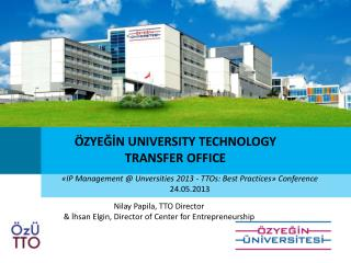 ÖZYEĞİN UNIVERSITY TECHNOLOGY TRANSFER OFFICE