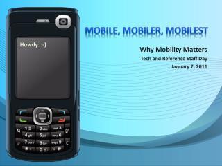 Mobile,  mobileR ,  mobilest