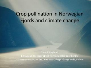 Crop pollination in Norwegian Fjords and climate change
