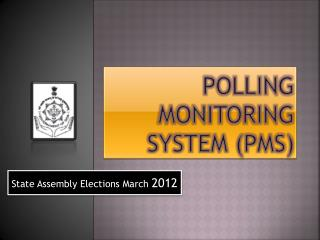 Polling Monitoring System (PMS)