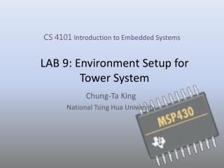 LAB 9: Environment Setup for Tower System