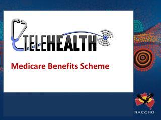Medicare Benefits Scheme