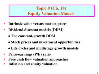 Topic 9 (Ch.  18 )  Equity Valuation Models