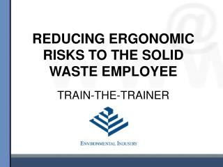 reducing ergonomic risks to the solid waste employee