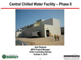 Central Chilled Water Facility  – Phase II
