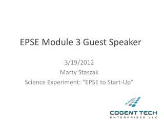 EPSE Module 3 Guest Speaker