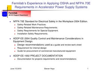 Fermilab's Experience in Applying OSHA and NFPA 70E Requirements in Accelerator Power Supply Systems