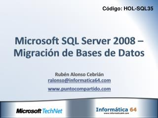 Microsoft SQL Server 2008 – Migración de Bases de Datos