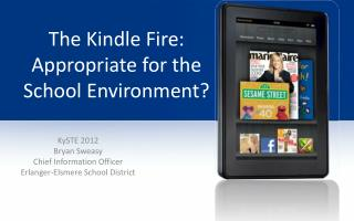 The Kindle Fire: Appropriate for the School Environment?