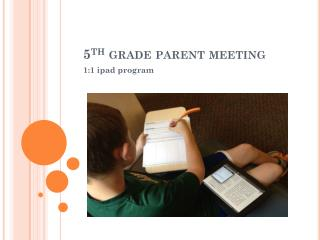 5 th  grade parent meeting