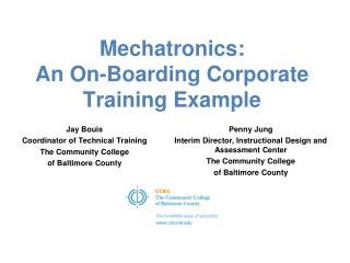 Mechatronics:  An On-Boarding Corporate Training Example