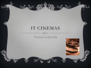 IT Cinemas